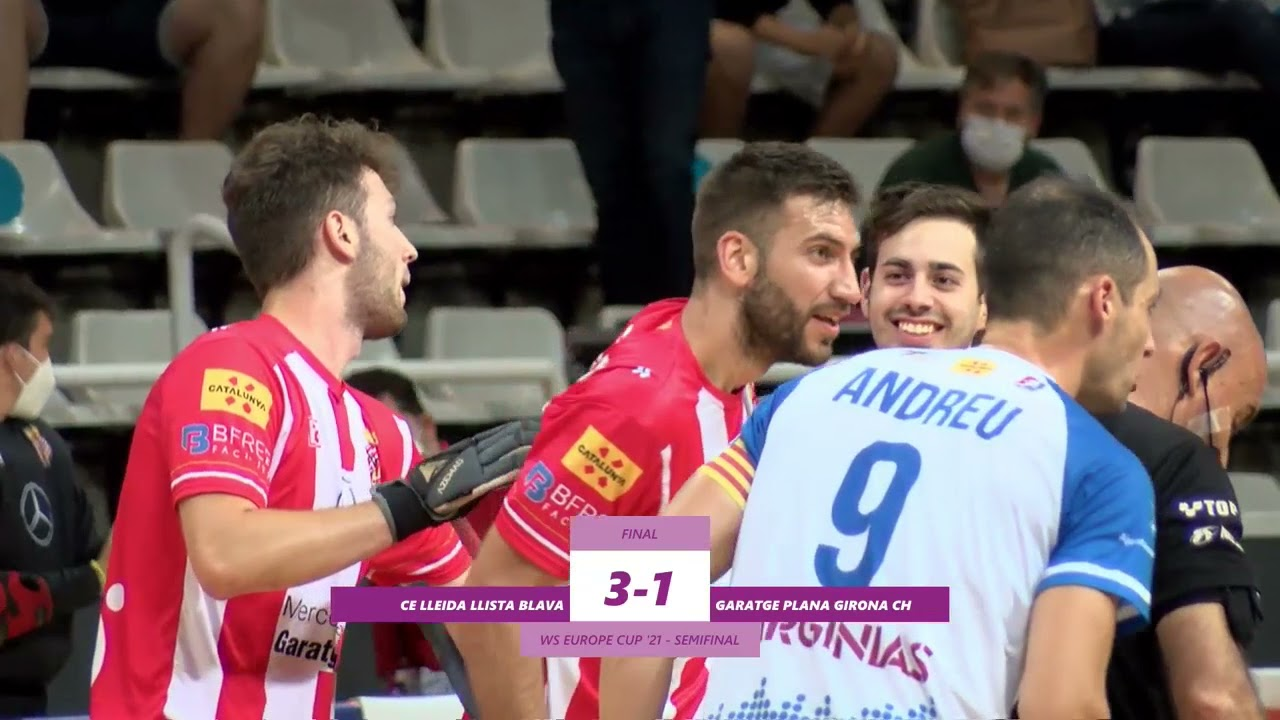 VIDEOS - WS EUROPE CUP – Match #023 - SF1 - CE Lleida Llista (SP) x Girona CH (SP)