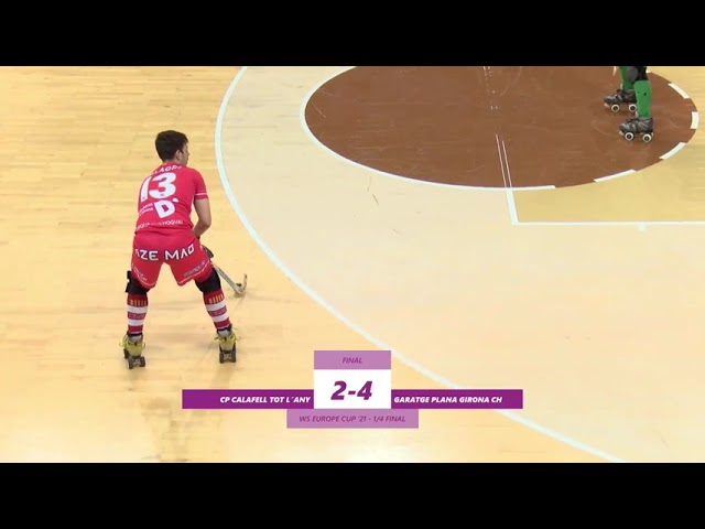 VIDEOS - WS EUROPE CUP – Match #020 - CP Calafell Tot l'Any (SP) x Garatge Plana Girona CH (SP)